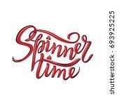 spinner time lettering.... | Shutterstock .eps vector #693925225