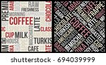 coffee pattern with text in... | Shutterstock .eps vector #694039999