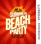 summer beach party... | Shutterstock . vector #694088275