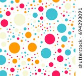 colorful polka dots seamless... | Shutterstock .eps vector #694293091
