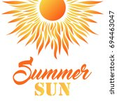 summer card with sun and text.... | Shutterstock .eps vector #694463047