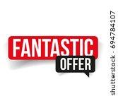 fantastic offer label red | Shutterstock .eps vector #694784107
