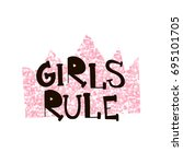 girl's rule. pink glitter crown ... | Shutterstock .eps vector #695101705
