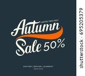 autumn sale lettering on a dark ... | Shutterstock .eps vector #695205379