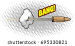 isolated comic bullet on a... | Shutterstock .eps vector #695330821