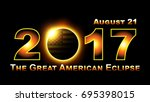 total solar eclipse traveling... | Shutterstock .eps vector #695398015