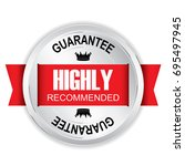 highly recommended silver badge ... | Shutterstock . vector #695497945