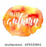 hello autumn. hand drawn... | Shutterstock .eps vector #695535841