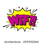 comic lettering wtf. vector... | Shutterstock .eps vector #695550364