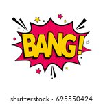 comic lettering bang. vector... | Shutterstock .eps vector #695550424