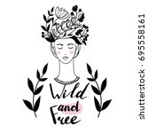wild and free. hand drawn... | Shutterstock .eps vector #695558161
