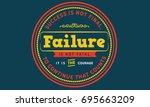 success is not final  failure... | Shutterstock .eps vector #695663209