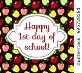 first day of school. greeting... | Shutterstock . vector #695720281