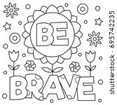 be brave. coloring page. vector ... | Shutterstock .eps vector #695742235