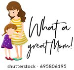 mother and daughter with phrase ... | Shutterstock .eps vector #695806195