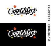 oktoberfest hand written... | Shutterstock .eps vector #695830465