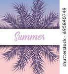 tropical design with purple... | Shutterstock .eps vector #695840749