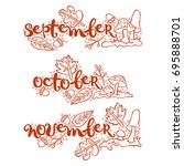 september. october. november.... | Shutterstock .eps vector #695888701
