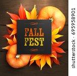 fall fest. realistic autumn... | Shutterstock .eps vector #695958901