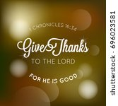give thanks to the lord... | Shutterstock .eps vector #696023581