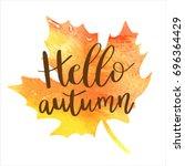 hello autumn hand lettering... | Shutterstock .eps vector #696364429