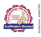 scaffolders wanted   job... | Shutterstock .eps vector #696607981