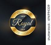 royal quality golden label... | Shutterstock .eps vector #696994339