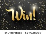 win sign vector banner design ... | Shutterstock .eps vector #697025089