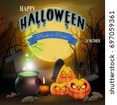 happy halloween night... | Shutterstock .eps vector #697059361
