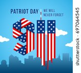 usa 9.11 patriot day greeting... | Shutterstock . vector #697064545