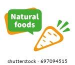 natural foods illustration. the ... | Shutterstock . vector #697094515