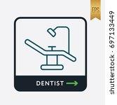 dentist icon. medicine symbol... | Shutterstock .eps vector #697133449