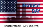 patriot day banner. 11th... | Shutterstock .eps vector #697156795