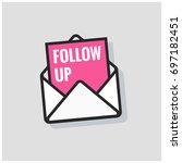 follow up written inside an... | Shutterstock .eps vector #697182451