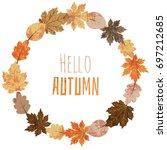 colorful autumn vector wreath... | Shutterstock .eps vector #697212685
