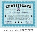 light blue classic certificate... | Shutterstock .eps vector #697252291