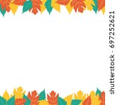 autumn leaves border banner... | Shutterstock . vector #697252621