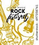 rock festival poster. rock and... | Shutterstock .eps vector #697358761