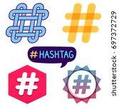 hashtag. badge  icon  logo set. ...   Shutterstock .eps vector #697372729