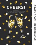 champagne card with space for... | Shutterstock .eps vector #697373959