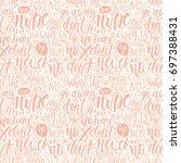 hand lettering doodle seamless... | Shutterstock .eps vector #697388431