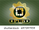 shiny badge with recycle icon...   Shutterstock .eps vector #697397959