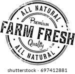 farm fresh vintage product stamp | Shutterstock .eps vector #697412881
