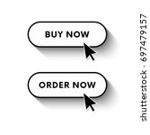 buy now button. order now... | Shutterstock .eps vector #697479157