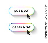 buy now button. order now...   Shutterstock .eps vector #697479349