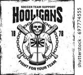 hooligan skull in hoodie... | Shutterstock .eps vector #697774555