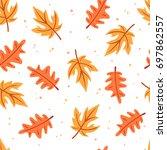 seamless autumn leaves pattern. ... | Shutterstock .eps vector #697862557