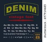 denim jeans vintage font.... | Shutterstock .eps vector #697914685