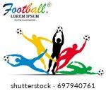 visual drawing football sport... | Shutterstock .eps vector #697940761