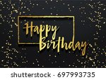 happy birthday background.... | Shutterstock .eps vector #697993735